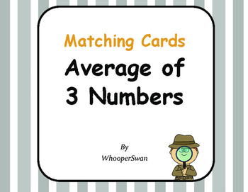 Average (Mean) of 3 Numbers - Matching Cards