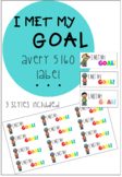 Avery Labels 5160 - I MET MY GOAL!