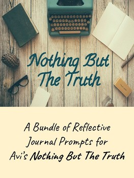 Avi's Nothing But The Truth Reflective Journals