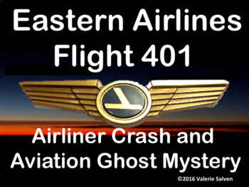 Eastern Airlines Flight 401: Airliner Crash and  Aviation Ghost Mystery