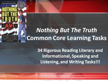 "Avi's ""Nothing But The Truth"" - 34 Rigorous Common Core Learning Tasks!!"