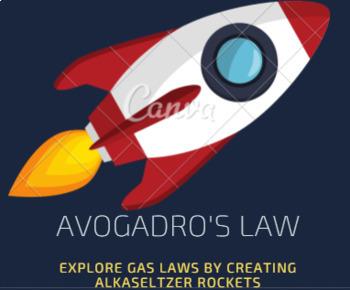 Gas Laws Avogadro's Law, AlkaSeltzer Rockets