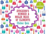 Avogadro's Number & Molar Mass of Elements Clicker Quiz wi