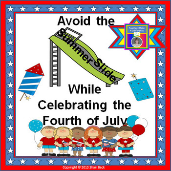 Summer Practice Celebrating the Fourth of July:  Avoid Summer Slump