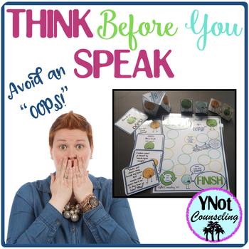 Think BEFORE You Speak: Avoid An Oops!
