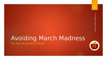 Avoiding March Madness: The ABCs of Beating Burnout