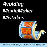 Avoiding Movie Maker Mistakes