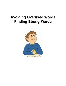 Avoiding Overused Words:  Finding Strong Words