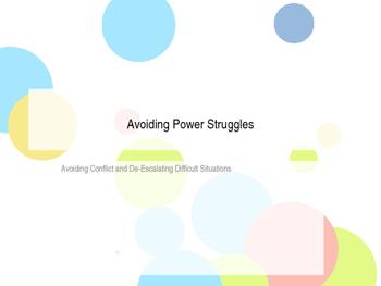 Avoiding Power Struggles and De-Escalating Tough Situations