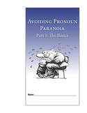 Avoiding Pronoun Paranoia, Part 1: Pronoun Basics—Student Guide