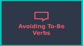 Avoiding To-Be Verbs Powerpoint