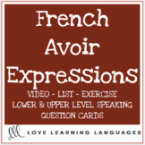 French avoir expressions speaking prompt cards, exercise, list and video