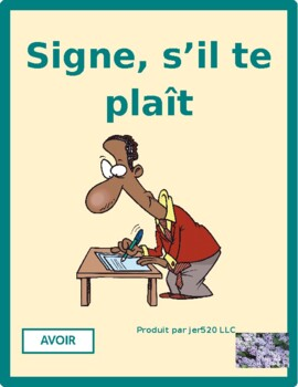 Avoir French verb Signe s'il te plaît