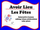Avoir Lieu - les fêtes (French holidays)