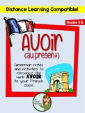 Avoir (au present) - grammar notes and activities - Distance Learning Compatible