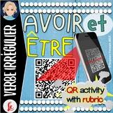 Avoir et Être activity with rubric