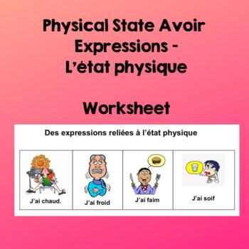 Avoir expressions - Des expressions reliées à l'état physique FSL 6, FSL 9