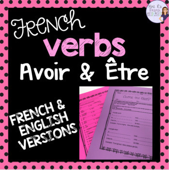 Avoir Tre French Verbs Notes And Worksheet Present Tense Tpt
