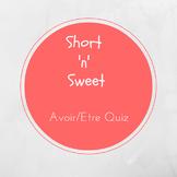 Avoir/Etre Quiz-Editable