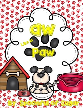 "Aw Like In Paw (An ""aw"" Unit)"