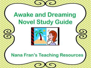 Awake and Dreaming Novel Study Guide