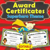 Awards Certificates - EDITABLE - Superhero Themed