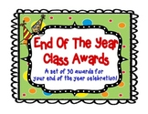 Awards: 30 Printable End Of The Year Student Awards!