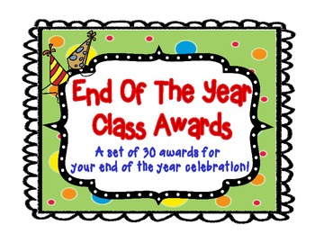 free printable end of year awards for students  Awards: 30 Printable End Of The Year Student Awards! by Krystin McGahan
