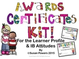 Awards Certificates for the IB PYP Learner Profile and Attitudes