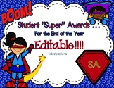 """Awards ~ {EDITABLE!} End of the Year """"Super"""" Hero Award Certificates"""