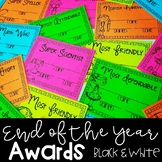 End of the Year Awards - EDITABLE Black and White