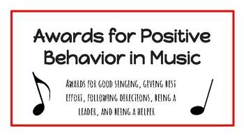 Awards for Positive Behavior in Music