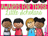 Awards for those Little Scholars