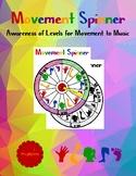 Awareness of Levels Movement Spinner