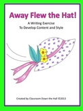 Away Flew the Hat!: A Writing Exercise to Develop Content