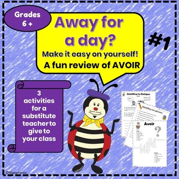 Away for a Day? #1 - AVOIR - French substitute activities