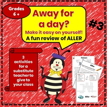 Away for a Day? #3 - ALLER - French substitute activities