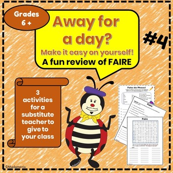 Away for a Day? #4 - FAIRE - French substitute activities