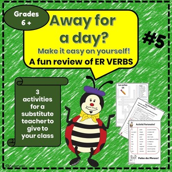 Away for a Day? #5 - ER VERBS - French substitute activities