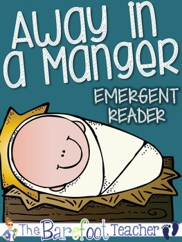 Christmas: Away in a Manger Jesus' Birth Emergent Reader