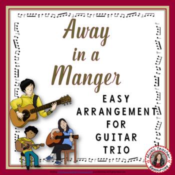 Christmas Music: Away in a Manger Guitar Trio