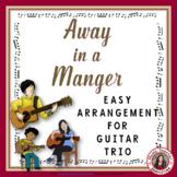 Christmas Music Ensemble: Away in a Manger Guitar Trio