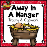 Away in a Manger Tracing and Copywork