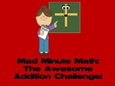 Awesome Addition Challenge - Mad Minute Math