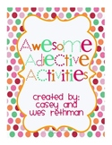 Awesome Adjective Activities