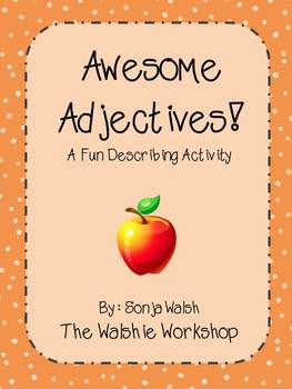 Common Core Adjectives Activity/Center - Grades 2, 3, & 4 (The Walshie Workshop)
