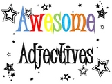Awesome Adjectives!  Anchor Chart & Worksheets
