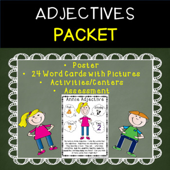 Adjectives - Word Cards w/ Pictures, Centers, and Assessment Included