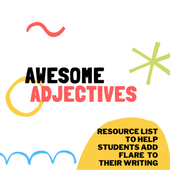 Awesome Adjectives to Help with Back to School Writing!