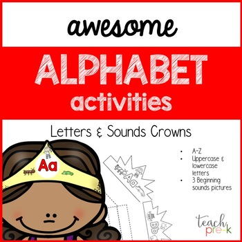 Awesome Alphabet Activities: Letters & Sounds Crowns